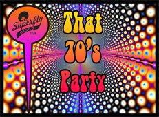 That 70s Party with Superflydisco